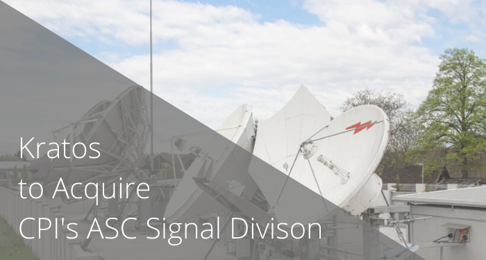 Kratos Acquires CPI's ASC Signal Division to Grow their Satellite Communications Business