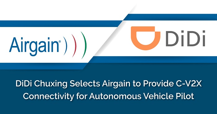 Didi Selects Airgain's Antenna for C-V2X Connectivity in its Autonomous Vehicle Pilot