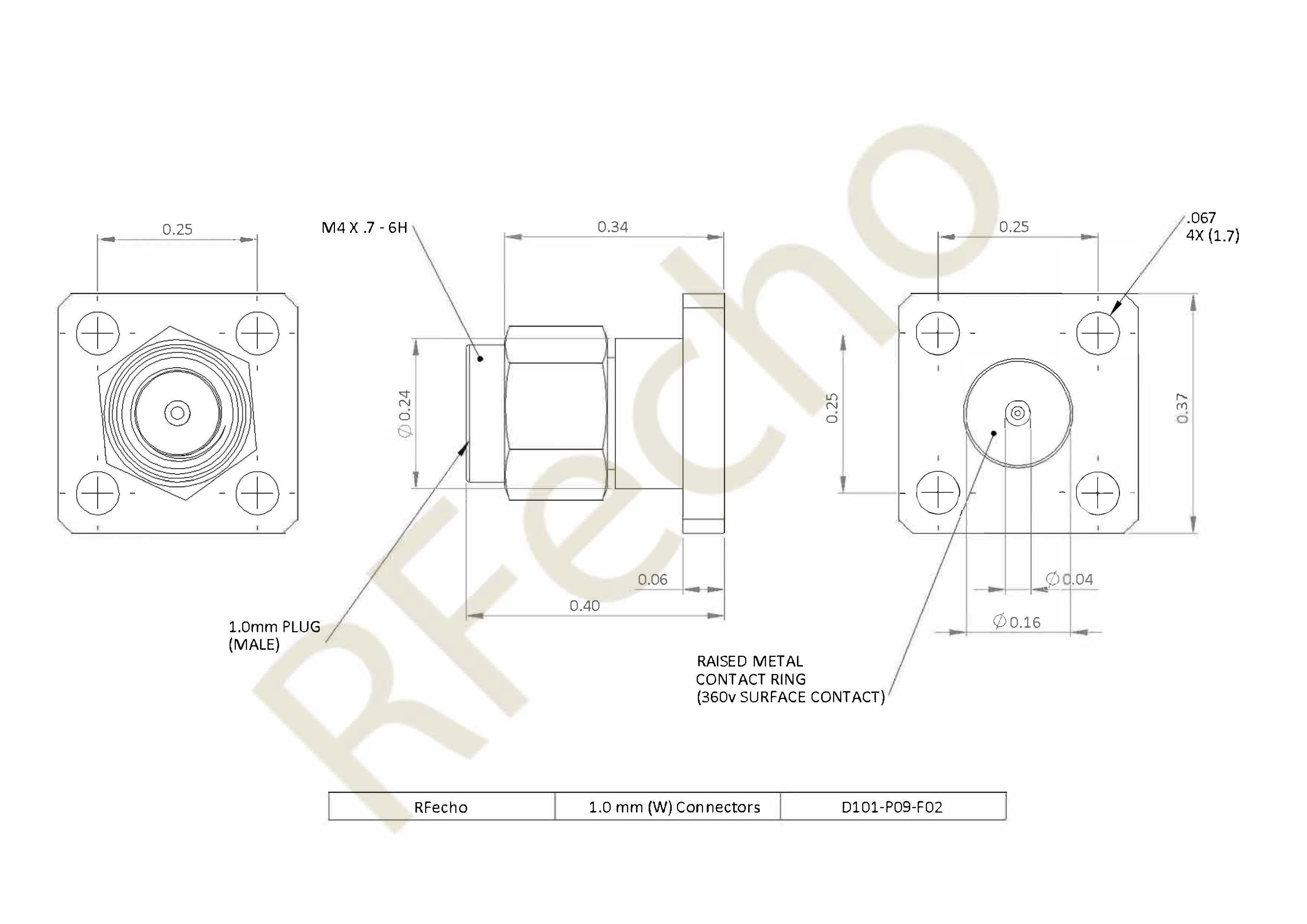 D101 P09 F02 outline 1.0mm 110 GHz, 0.009″ Accept Pin Diameter, 4 Hole 0.375″ Square Mounting Flange Male Connector